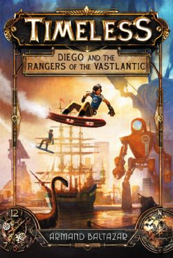 TIMELESS -  DIEGO AND THE RANGERS OF THE VASTLANTIC