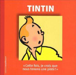 TINTIN -  FASCICULE DU PERSONNAGE DE TINTIN