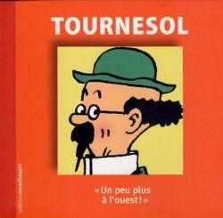 TINTIN -  FASCICULE DU PERSONNAGE DE TOURNESOL