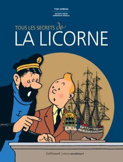 TINTIN -  TOUS LES SECRETS DE LA LICORNE