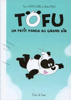 TOFU - UN PETIT PANDA AU GRAND AIR