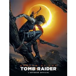 TOMB RAIDER -  L'ARTBOOK OFFICIEL -  SHADOW OF THE TOMB RAIDER