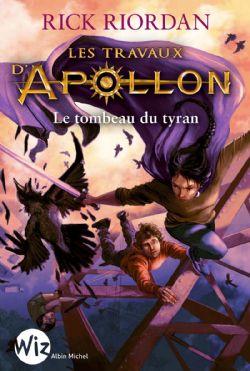 TRAVAUX D'APOLLON, LES -  LE TOMBEAU DU TYRAN 04