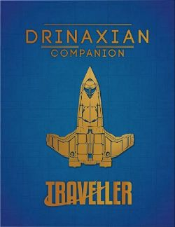 TRAVELLER -  DRINAXIAN COMPANION (ANGLAIS)