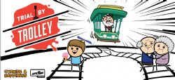 TRIAL BY TROLLEY (ANGLAIS)