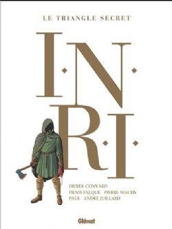 TRIANGLE SECRET, LE -  INTÉGRALE -  I.N.R.I.