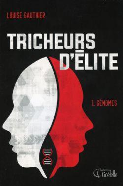 TRICHEURS D'ÉLITE -  GÉNOMES 01