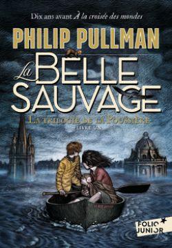 TRILOGIE DE LA POUSSIÈRE, LA -  LA BELLE SAUVAGE (FORMAT DE POCHE) 01