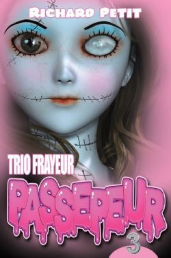 TRIO FRAYEUR -  PASSEPEUR 3