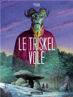 TRISKEL VOLÉ, LE