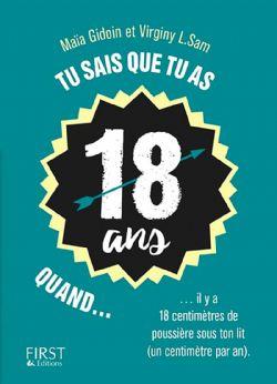 TU SAIS QUE... -  TU AS 18 ANS QUAND...