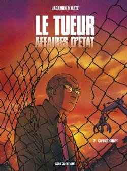 TUEUR, AFFAIRES D'ETAT, LE -  CIRCUIT COURT 02