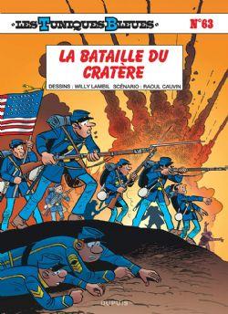 TUNIQUES BLEUES, LES -  LA BATAILLE DU CRATÈRE 63