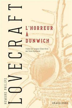 UNIVERS DE LOVECRAFT -  L'HORREUR À DUNWICH