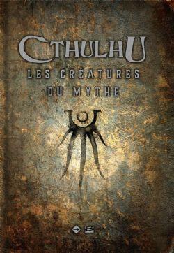 UNIVERS DE LOVECRAFT -  LES CRÉATURES DU MYTHE -  CTHULU