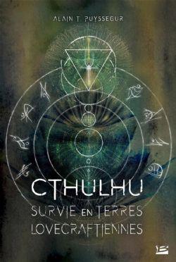 UNIVERS DE LOVECRAFT -  SURVIE EN TERRES LOVECRAFTIENNES (GRAND FORMAT) CS -  CTHULHU