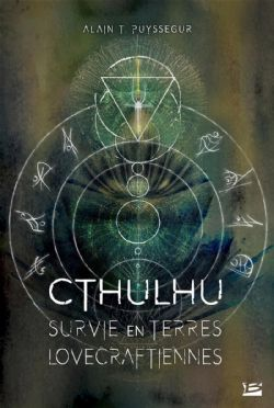 UNIVERS DE LOVECRAFT -  SURVIE EN TERRES LOVECRAFTIENNES (GRAND FORMAT) -  CTHULHU