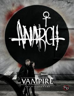 VAMPIRE: THE MASQUERADE -  ANARCH (ANGLAIS)