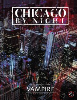 VAMPIRE: THE MASQUERADE -  CHICAGO BY NIGHT (ANGLAIS)