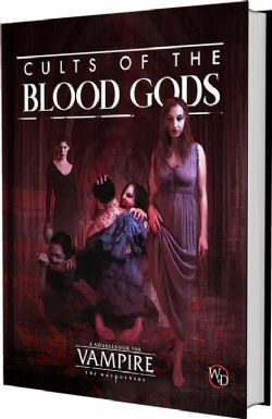 VAMPIRE : THE MASQUERADE -  CULTS OF THE BLOOD GODS (ANGLAIS)