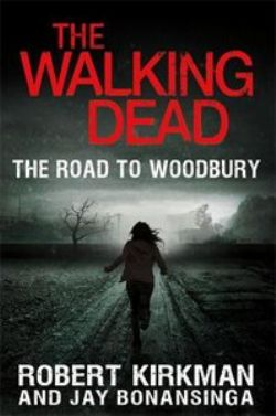 WALKING DEAD -  USED - THE ROAD TO WOODBURY HC (ANGLAIS) 2