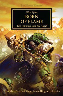 WARHAMMER 40K -  BORN OF FLAME -  THE HORUS HERESY