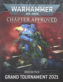 WARHAMMER 40K -  CHAPTER APPROVED: GRAND TOURNAMENT 2021 MISSION PACK AND MUNITORUM FIELD MANUAL (ANGLAIS)