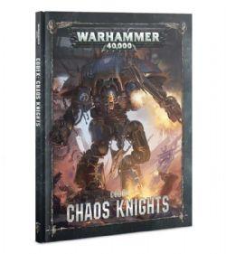 WARHAMMER 40K -  CODEX CHAOS KNIGHTS (ANGLAIS)