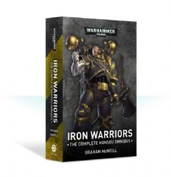 WARHAMMER 40K -  IRON WARRIORS : THE COMPLETE HONSOU OMNIBUS (ANGLAIS)