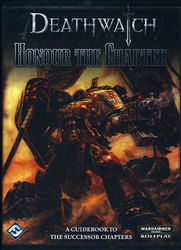 WARHAMMER 40K JDR -  DEATHWATCH - HONOUR THE CHAPTER