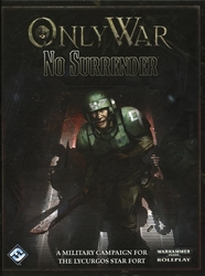 WARHAMMER 40K JDR -  ONLY WAR - NO SURRENDER