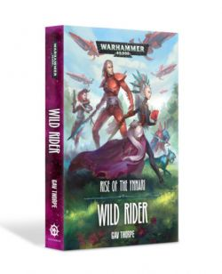 WARHAMMER 40K -  RISE OF THE YNNARI : WILD RIDER (COUVERTURE SOUPLE) (ANGLAIS)