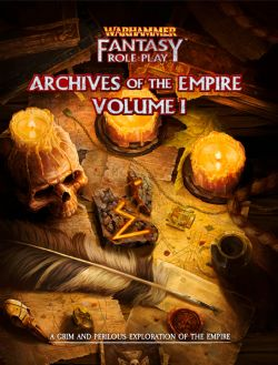 WARHAMMER FANTASY ROLE PLAY -  ARCHIVES OF THE EMPIRE HC (ANGLAIS) 01