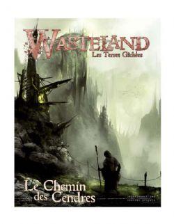 WASTELAND -  LE CHEMIN DES CENDRES (FRANÇAIS) -  LES TERRES GÂCHÉES