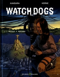 WATCH DOGS -  LE RETOUR DE ROCINHA 01