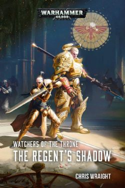 WATCHERS OF THE THRONE : THE REGENTS SHADOW (ANGLAIS)