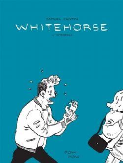 WHITEHORSE -  L'INTÉGRALE
