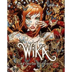 WIKA -  WIKA ET LA FUREUR D'OBERON (ÉDITION COLLECTOR) 01