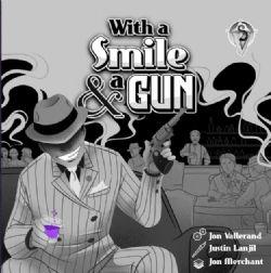 WITH A SMILE & A GUN (BILINGUE)