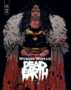 WONDER WOMAN -  DEAD EARTH