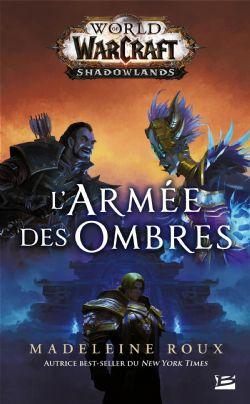WORLD OF WARCRAFT -  L'ARMÉE DES OMBRES (FORMAT DE POCHE) -  SHADOWLANDS