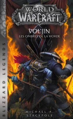 WORLD OF WARCRAFT -  VOL'JIN - LES OMBRES DE LA HORDE (FORMAT DE POCHE)