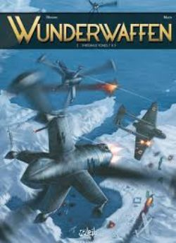 WUNDERWAFFEN -  INTÉGRALE (TOME 07 À 09)
