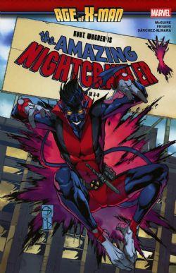 X-MEN -  AMAZING NIGHTCRAWLER TP -  AGE OF X-MAN