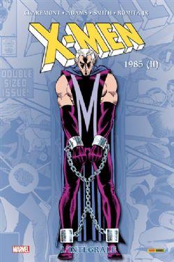 X-MEN -  INTÉGRALE 1985 -02- (ÉDITION 2021)