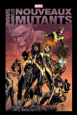 X-MEN -  NOUS SOMMES LES NOUVEAUX MUTANTS -  NOUVEAUX MUTANTS