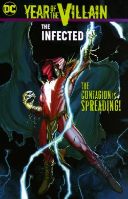 YEAR OF THE VILLAIN -  THE INFECTED TP