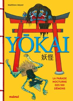 YOKAI -  LA PARADE NOCTURNE DES 100 DÉMONS